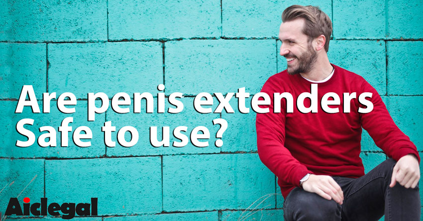 Penis Extenders are safe to use