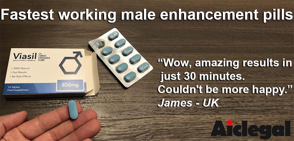 fastest working male enhancement pills